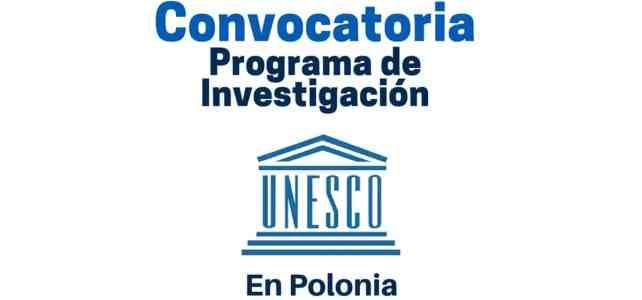 Convocatoria para programas de investigación con la UNESCO