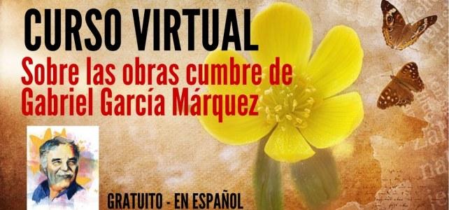 Curso virtual y gratuito sobre obras cumbre de Gabriel García Márquez