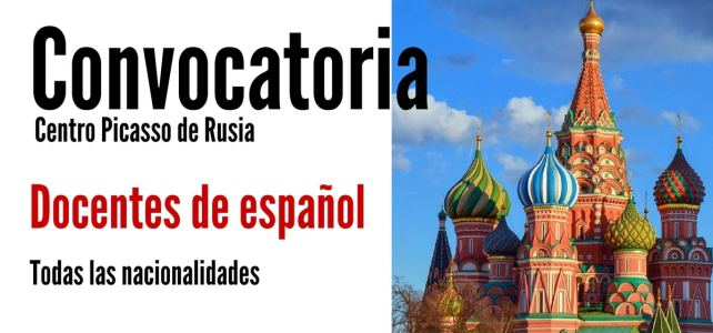 Convocatoria para docentes de español que quieran trabajar en Rusia