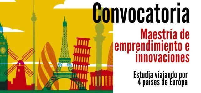 Convocatoria para maestría de emprendimiento e innovaciones en Europa