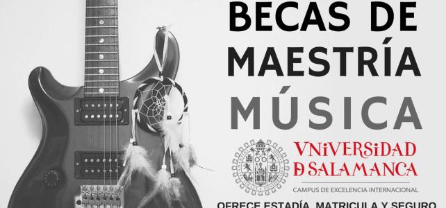 Becas de maestría en música.  Universidad de Salamanca, España