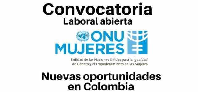 Convocatoria laboral en Colombia con ONU Mujeres