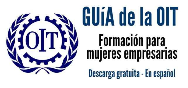 La OIT presenta la guía de formación para mujeres empresarias.