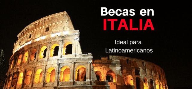 Becas en Italia para pregrado y posgrado para no Italianos