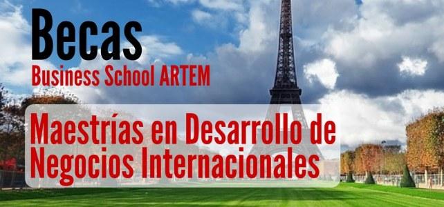 Beca en Francia para programa completo en Desarrollo de Negocios Internacionales