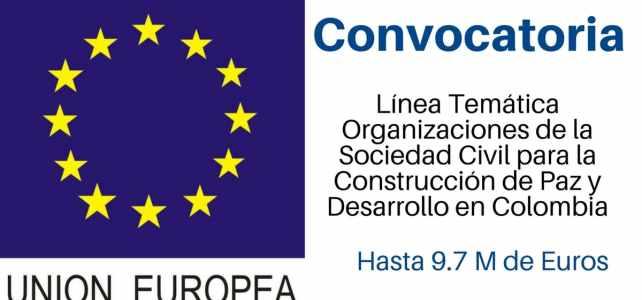 Convocatoria de la Unión Europea para la Construcción de Paz y Desarrollo en Colombia
