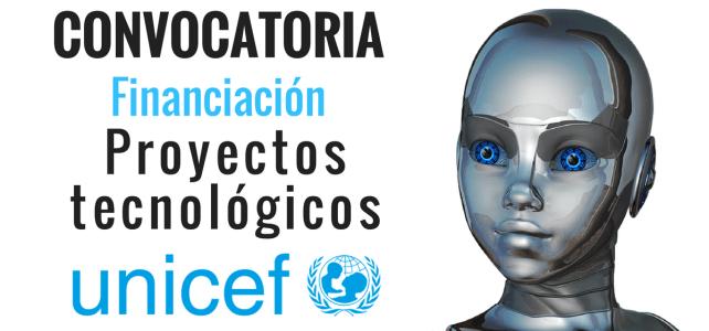 UNICEF – Financiación completa de proyectos tecnológicos