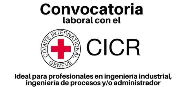 Convocatoria laboral abierta con el CICR en Colombia