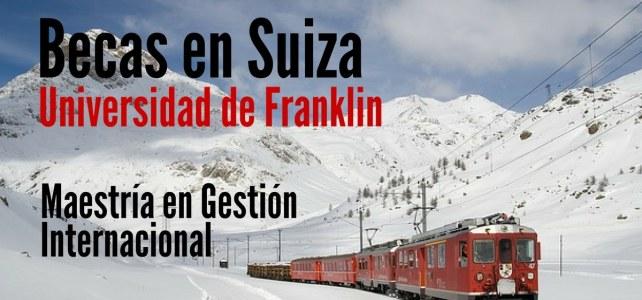 Becas en Suiza para Master en Gestión Internacional
