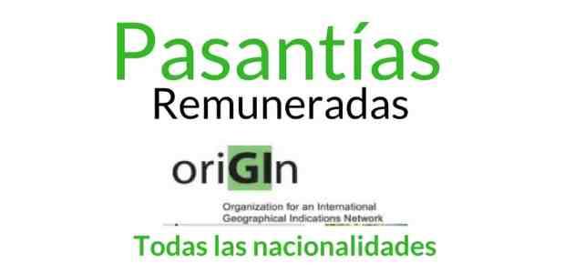 Pasantías remuneradas con OriGIn: Red Internacional de Indicaciones Geográficas