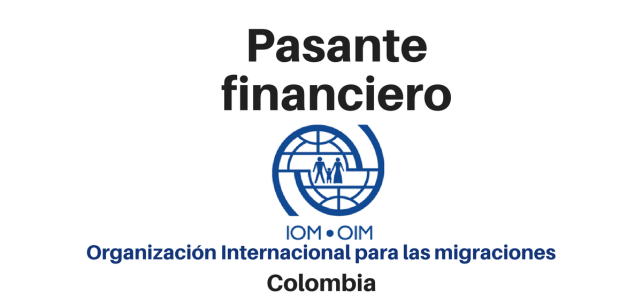 Pasantías con la OIM -Organización Internacional para las Migraciones