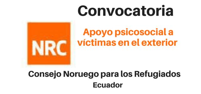 Convocatoria Apoyo Psicosocial a Víctimas en el Exterior NRC