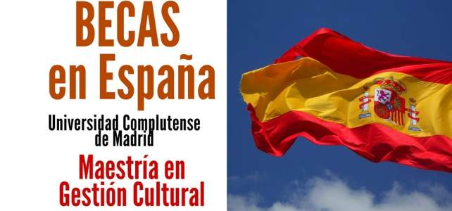 Becas para cursar maestrías en España con la Universidad Complutense de Madrid