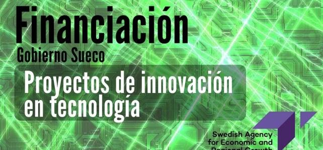 El Gobierno Sueco financia proyectos de innovación en tecnología