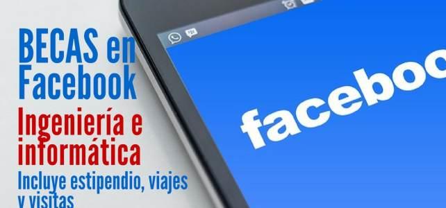 Becas en ingeniería e informática con Facebook
