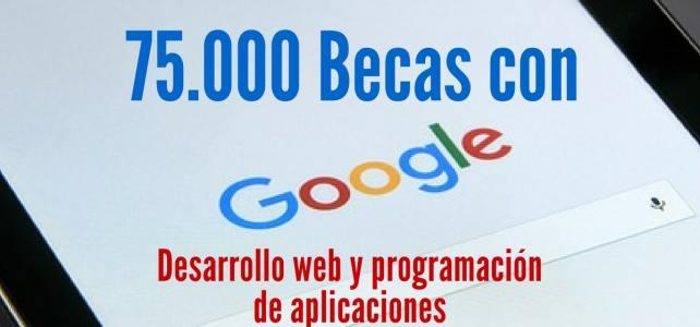 Becas para habilidades digitales con Google