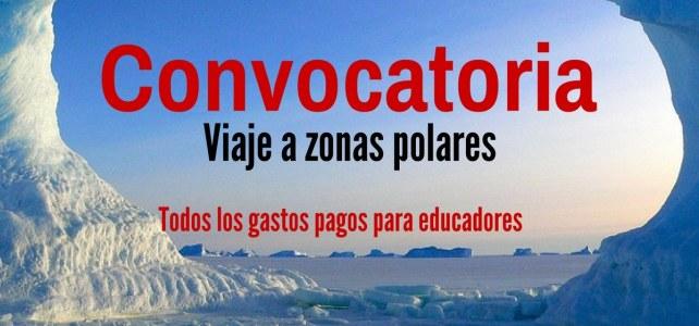 Convocatoria para investigar y viajar a las regiones polares
