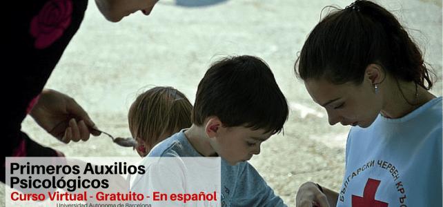 Curso gratuito en Español sobre Primeros Auxilios Psicológicos