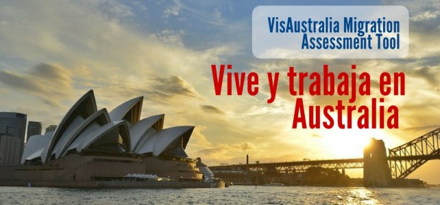 Evalúa con precisión tu elegibilidad para vivir y trabajar en Australia