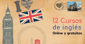Los 12 mejores cursos de Inglés online y gratuitos