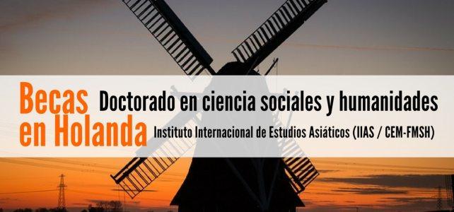 Becas en Holanda para doctorado en ciencia sociales y humanidades