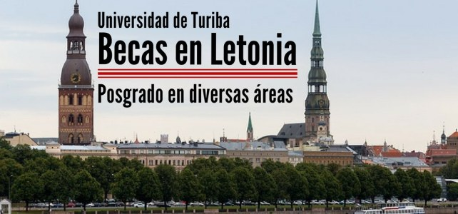 Becas para estudiar posgrados en Letonia