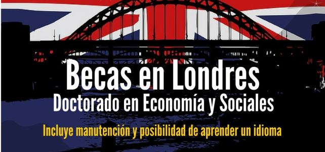 Becas en Londres para estudios de doctorado