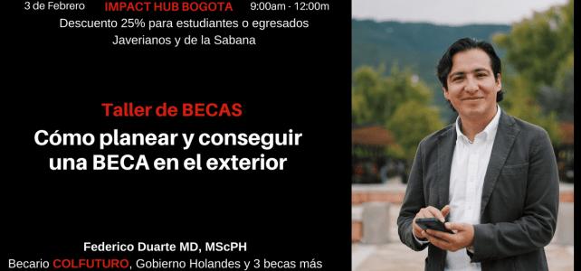 Taller en BECAS: Cómo planear y conseguir una BECA en el exterior