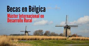 Becas en Bélgica para Máster Internacional en Desarrollo Rural