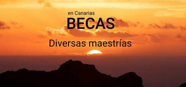 Becas para Maestrías en Islas Canarias (España)