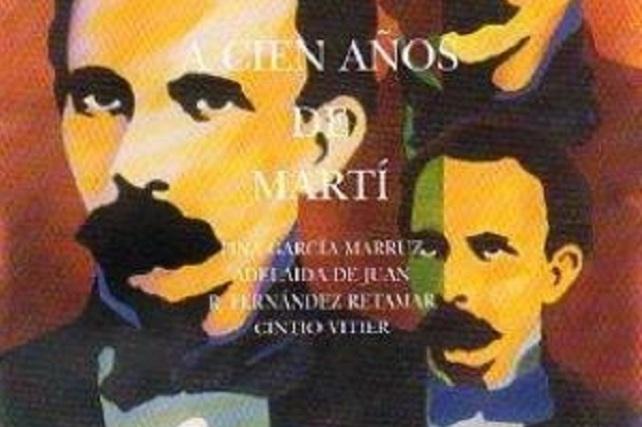 Cubierta del libro 'A cien años de Martí'