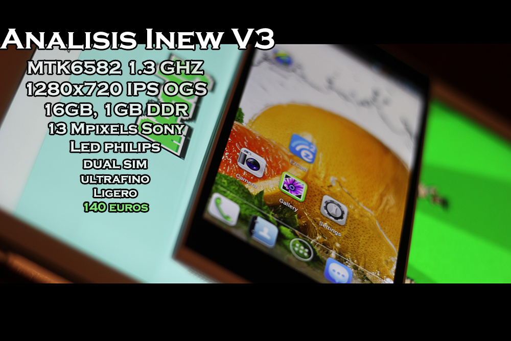 Análisis del smartphone chino iNew