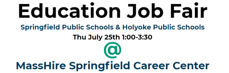 Education Job Fair July 25th 1:00 to 3:30