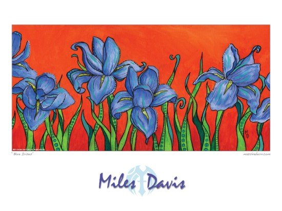 Blue Irises | Poster Art by Miles Davis | Massive Burn Studios