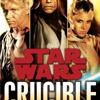 Star Wars Legends: Crucible - Troy Denning