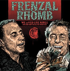 frenzal-rhomb-0-we-lived-like-kings