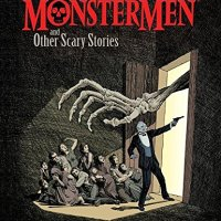 Gary Gianni's Monstermen and Other Scary Stories - Gary Gianni  (Dark Horse)