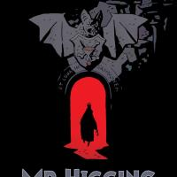 Mr Higgins Comes Home - An excerpt from an original graphic novel from the creator of Hellboy and the artist of Helena Crash