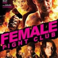Female Fight Club (Exploitation Films)