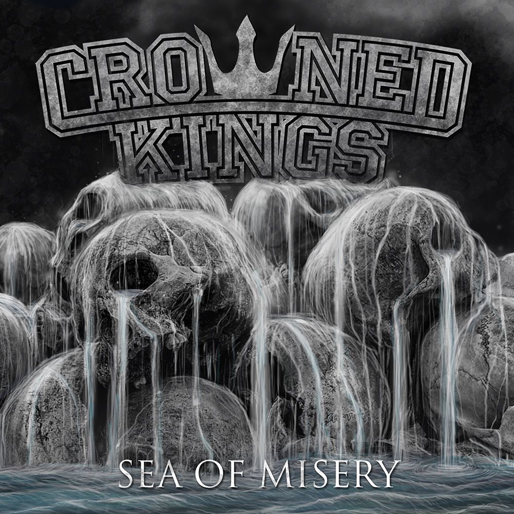 Crowned Kings – Sea of Misery (Demons Run Amok)