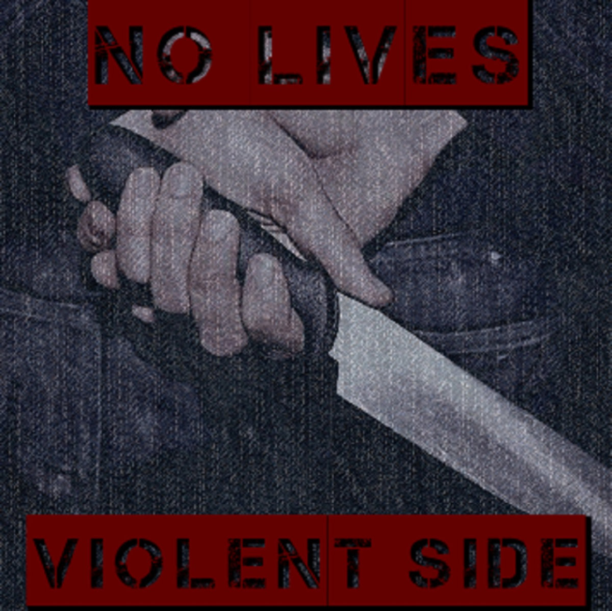 No Lives –Violent Side EP (Self)