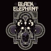 Black Elephant – Cosmic Blues (Small Stone)