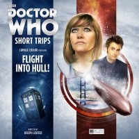 Doctor Who: Short Trips: Flight Into Hull!