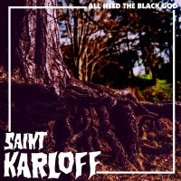 Saint Karloff – All Heed the Black God (Twin Earth)