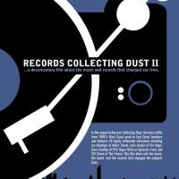 Records Collecting Dust II: A Documentary Film about the Music and Records that Changed Our Lives (Ralph Wayne's Vintage Backyard Films / MVD Visual)