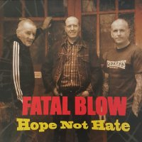 Fatal Blow – Hope Not Hate (Self Released)