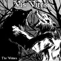 "Vis Vires - The Wolves 7"" (Contra/ Battle Scarred/ Common People/ The Firm)"