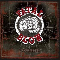 Fatal Blow – Victimized (Mad Butcher Records)