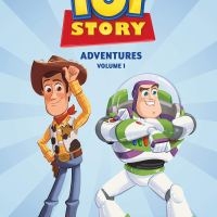 Disney / Pixar Toy Story Adventures Volume One - Tea Orsi, Alessandro Ferrari, Alessandro Sisti, Carlo Panaro, Michela Frare, Luca Usai, Valentino Forlini &  Gianfranco Florio (Disney Comics / Dark Horse Comics)
