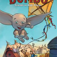 Disney Dumbo: Friends in High Places – John Jackson Miller, Anna Merli, Giuseppe Di Maio, Giovani Rigano, Alberto Zanon, Rosa La Barbera, Paola Antista, Richard Starkings & Jimmy Betancourt (Disney Comics / Dark Horse Comics)